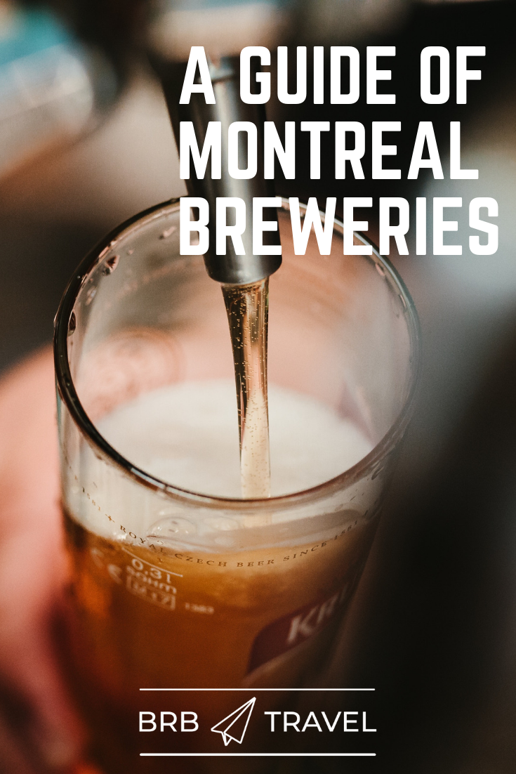 A guide of Montreal best breweries. The article explore the best breweries and craft beers in the city of Montreal. Get ready to have some great beers! #Montreal #Canada #Travel #beer #brewery #craftbeer