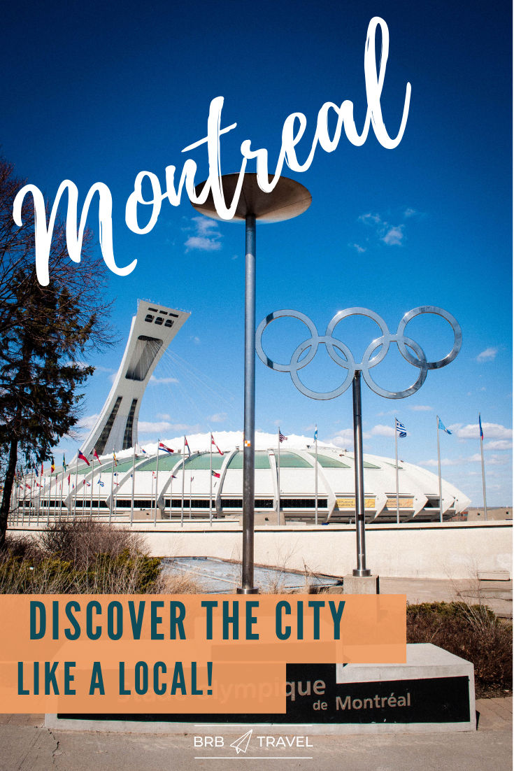 Discover Montreal Like a Local. Montreal Travel Blog