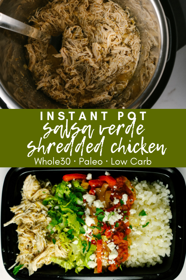 Instant pot salsa verde chicken is an incredibly simple and delicious, 3 ingredient recipe that would be the perfect addition to any paleo or whole30 weekly meal prep. This salsa verde shredded chicken is incredible on tacos, burrito bowls and quesadillas.
