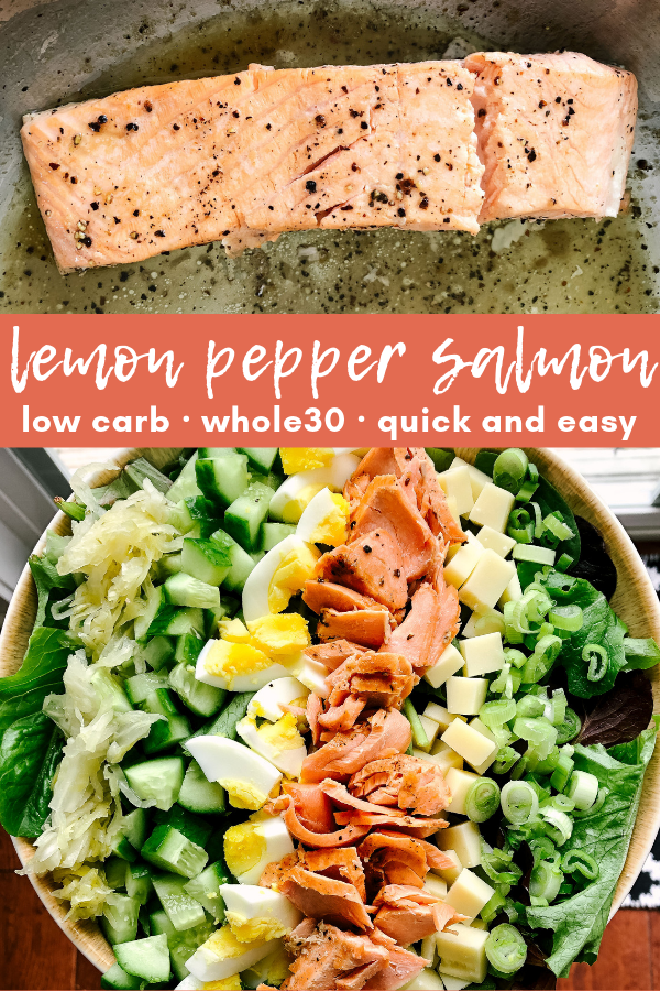 Lemon Pepper Salmon is my go to weekday lunch. This whole30 and paleo friendly recipe is simple, healthy and delicious. Packed with omega3s and other good nutrients, lemon pepper salmon is a lunch choice that you can be proud of.