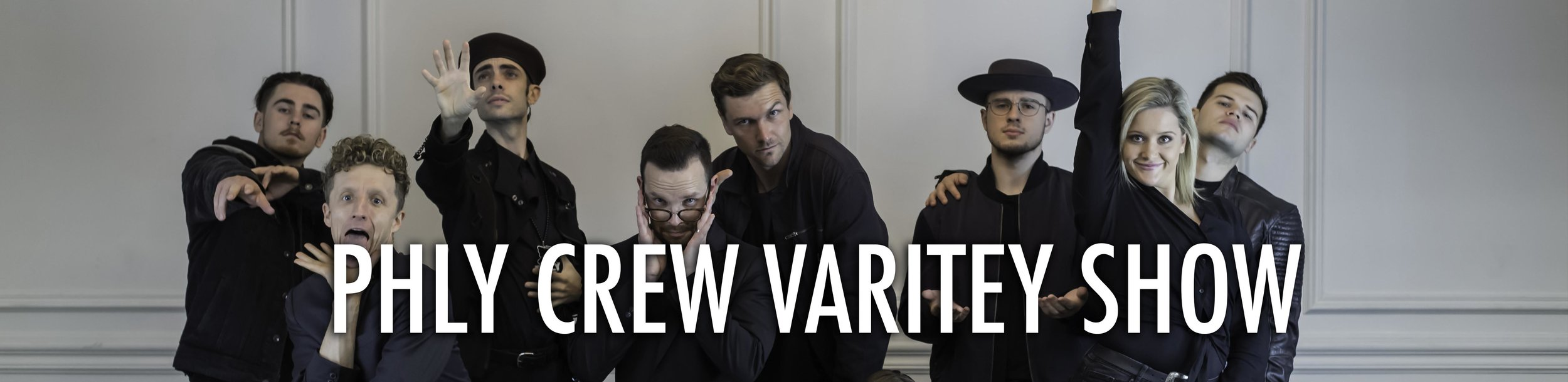 Phly Crew Variety show h.jpg