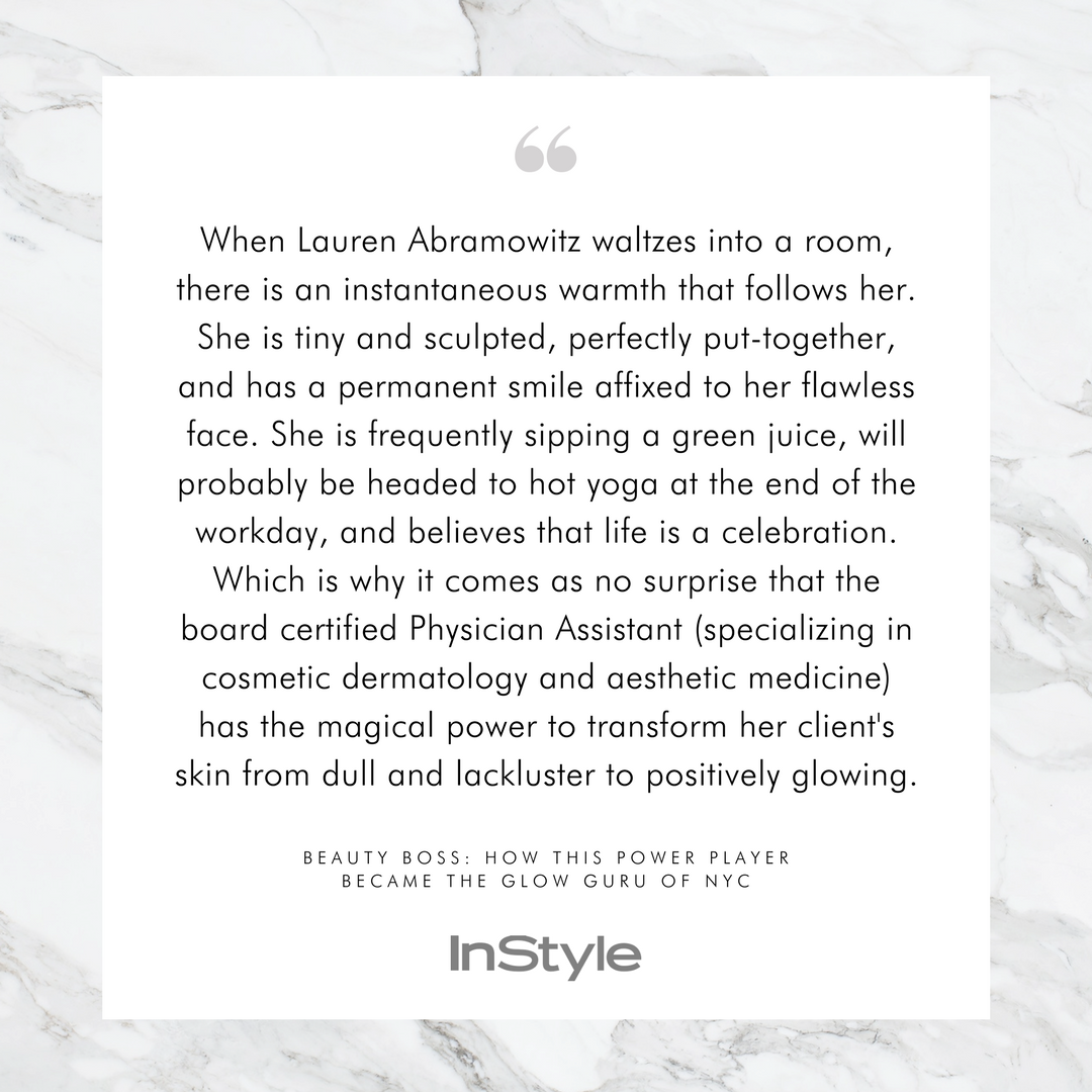 Copy of Copy of lauren abramowitz park ave skin BEAUTY BOSS- HOW THIS POWER PLAYER BECAME THE GLOW GURU OF NYC - instyle 2017.png