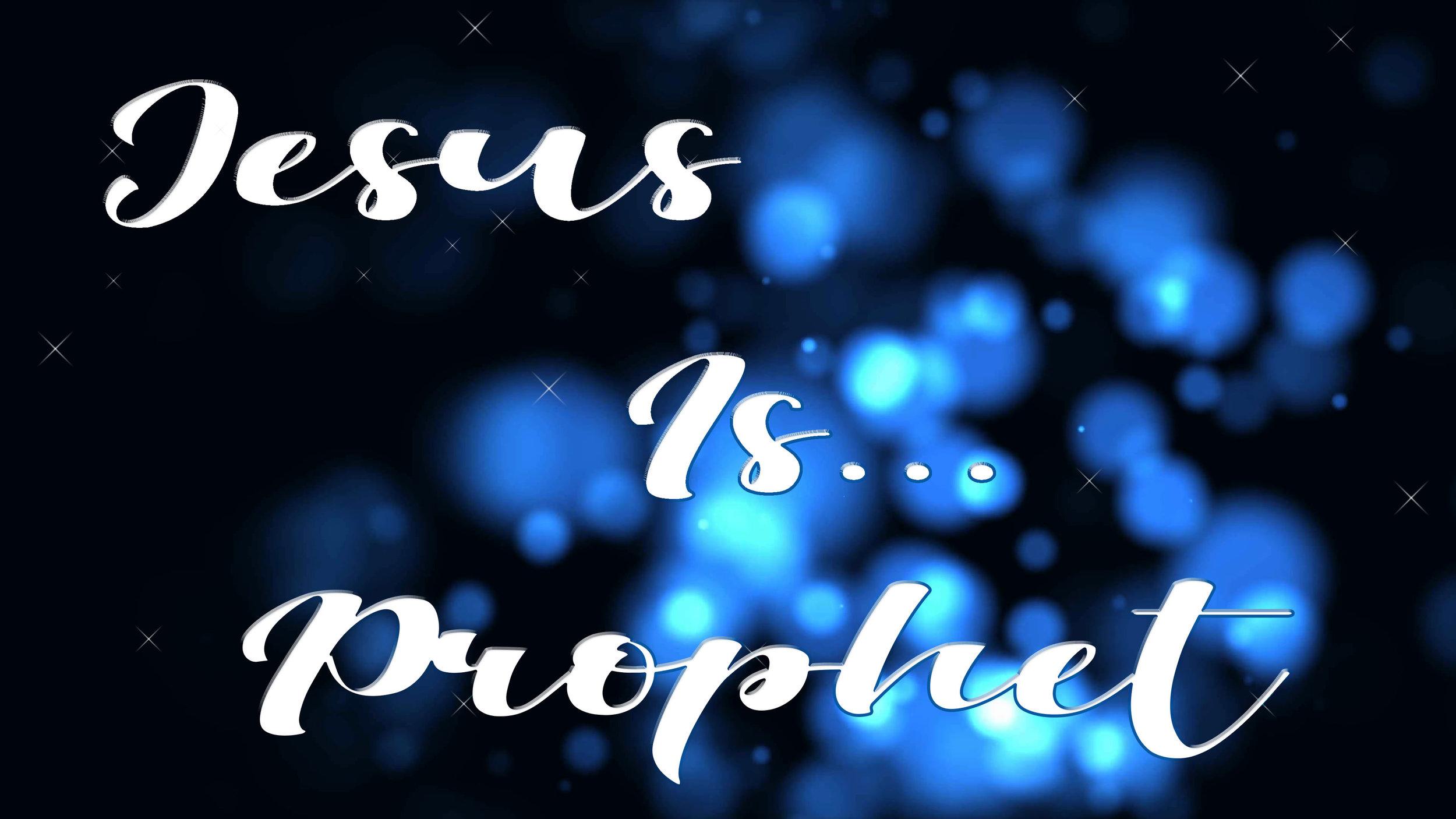 jesus is prophet.jpg