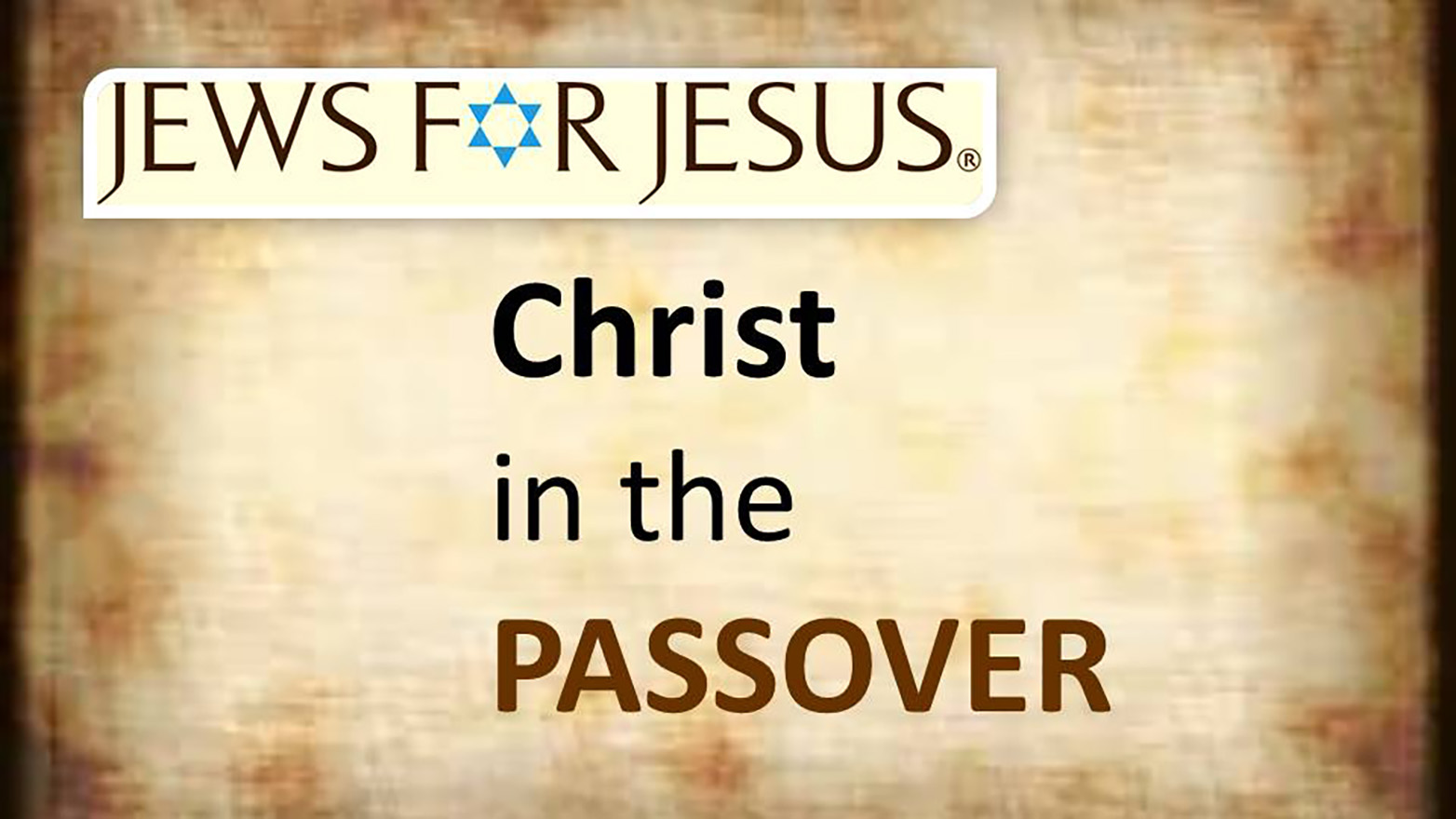 JEWS FOR JESUS CHRIST IN THE PASSOVER 1440 880.jpg