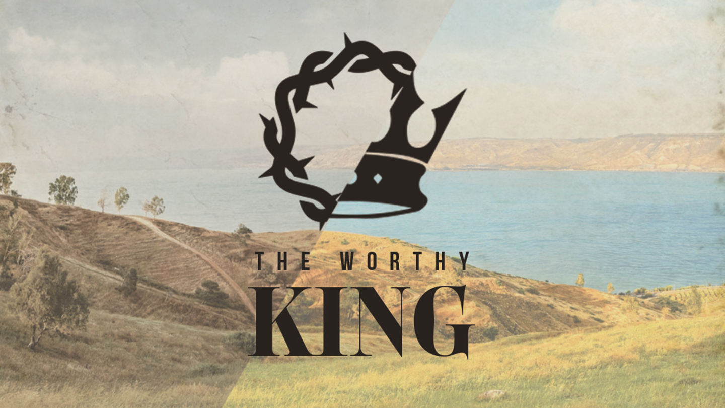The Worthy King 1440.jpg