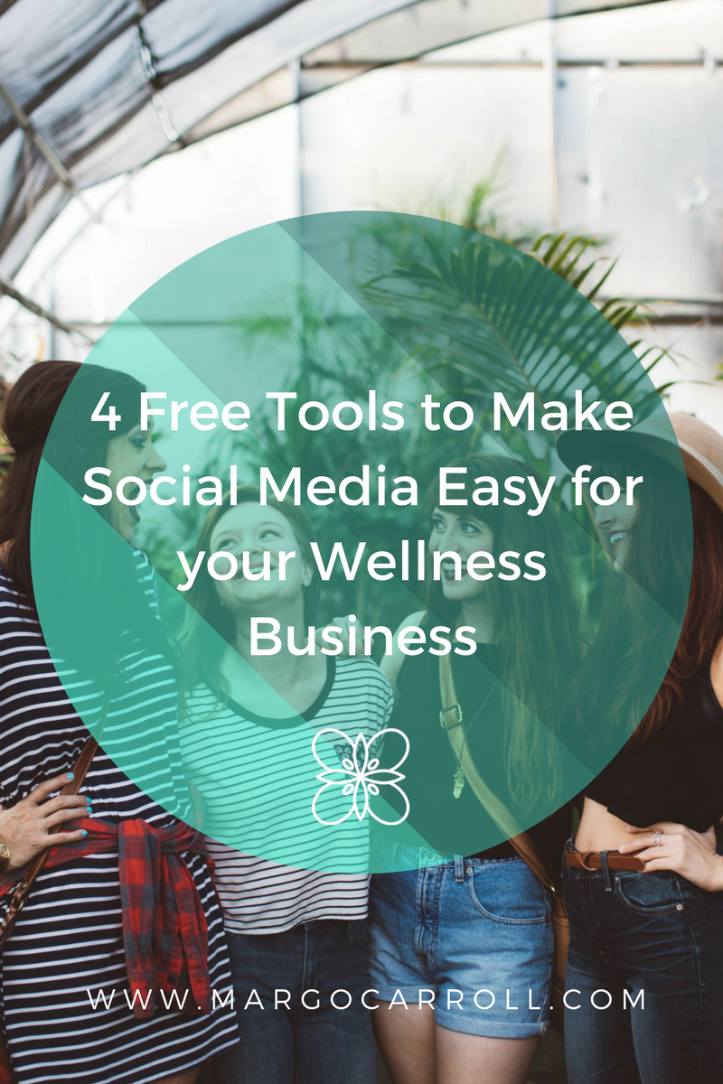 4 Free Tools to Make Social Media Easy for your Wellness Business
