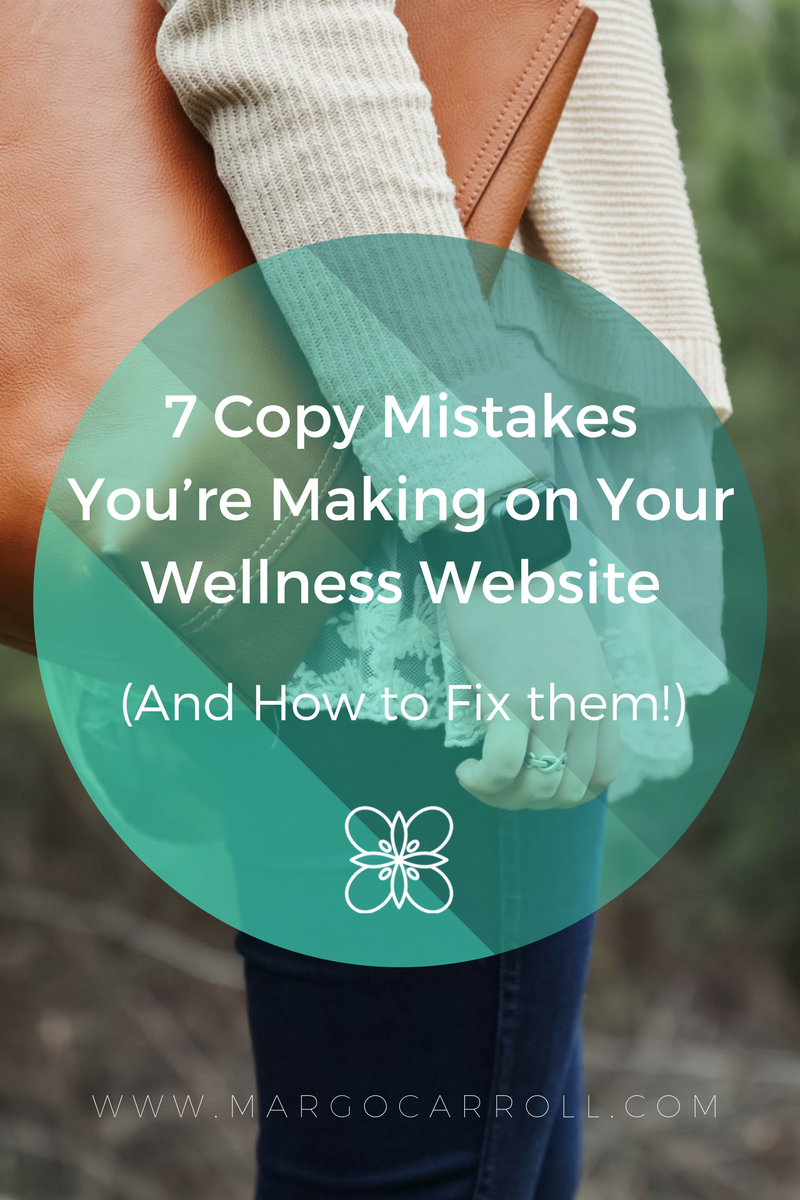 7 Copy Mistakes You're Making on your website