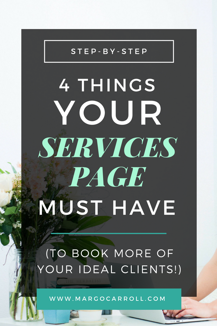 4 things your Services page MUST have (To book more of your ideal clients!)