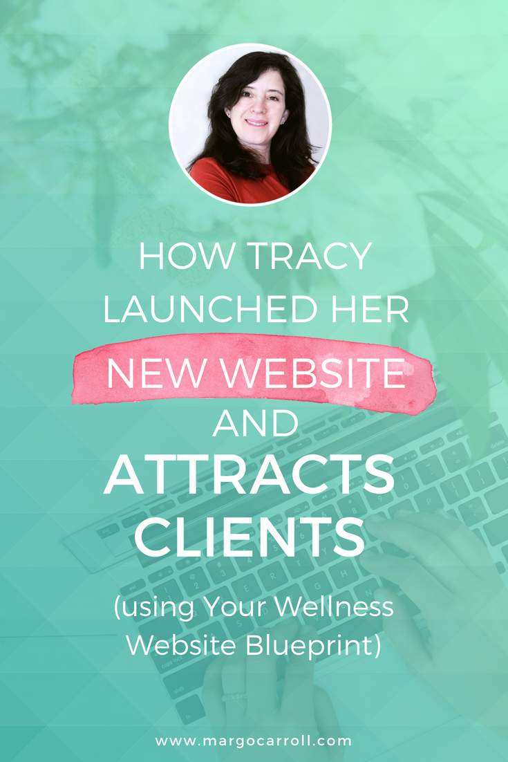 How Tracy Launched Her Website + Attracts New Clients Using Your Wellness Website Blueprint