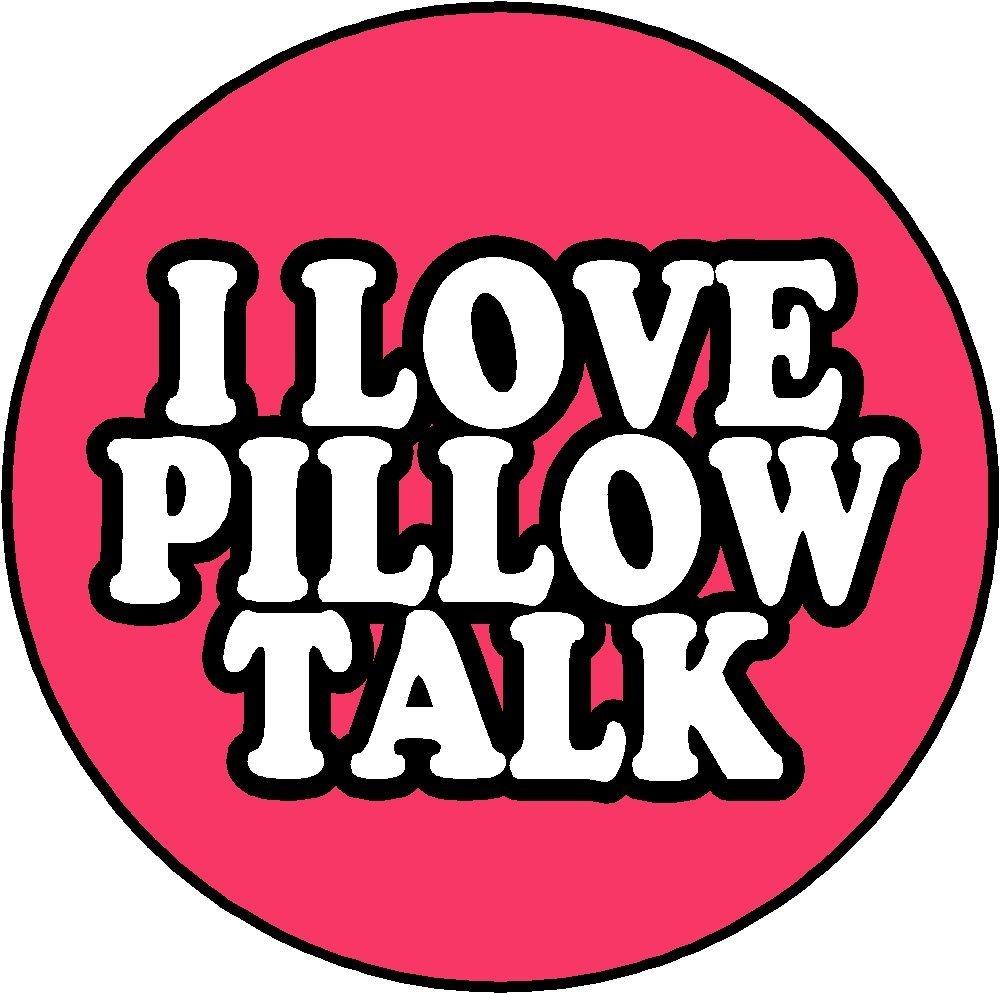 Pillowtalkbutton.jpg