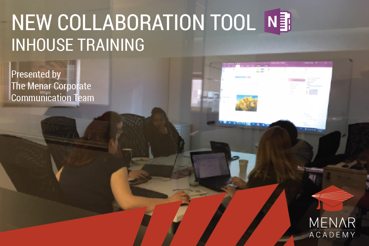 NEW COLLABORATION TOOL - ONENOTE  Presented by Menar Corporate Communications Team