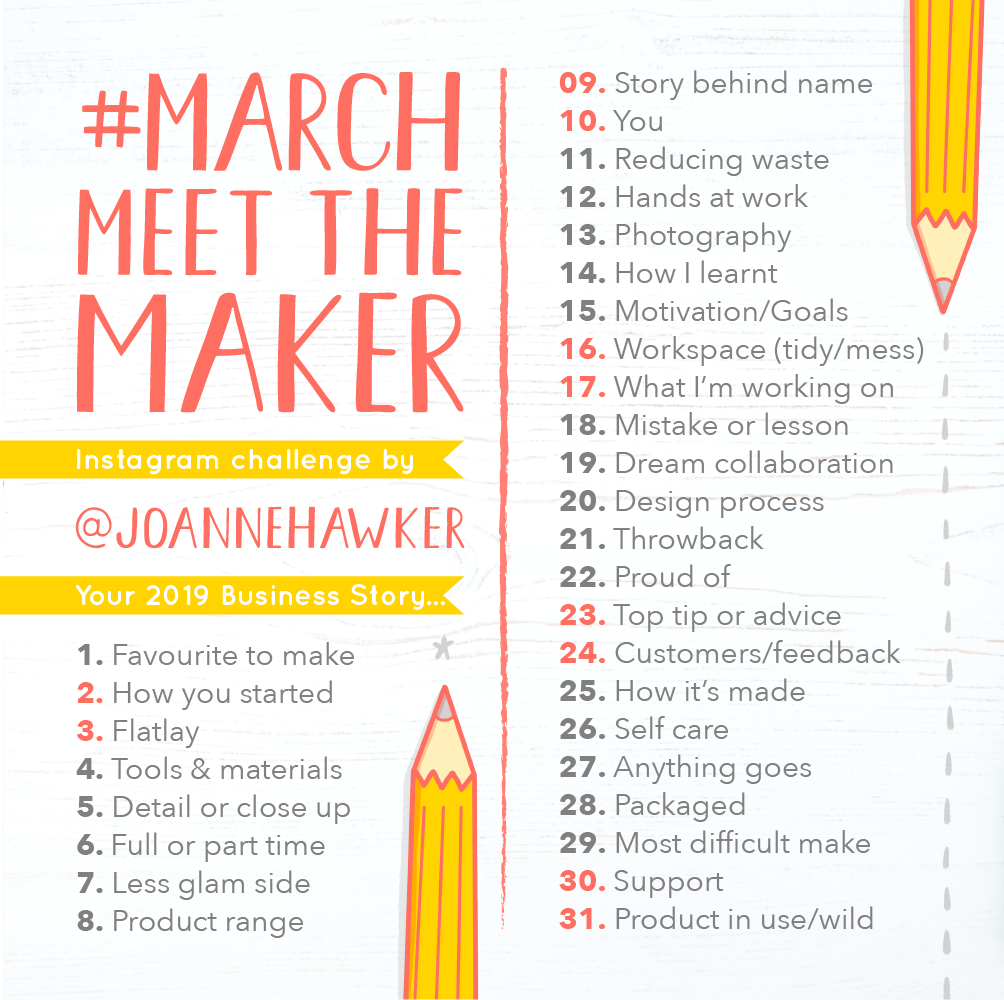 Joanne Hawker's Meet the Maker Instagram Challenge ( Instagram.com/JoanneHawker )