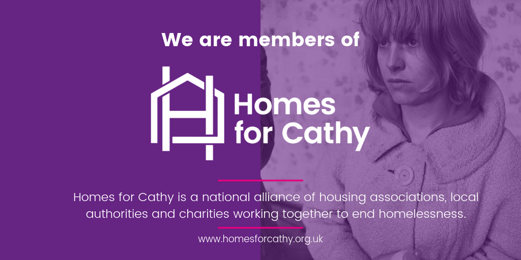 Elmbridge Rentstart   is a member of  Homes for Cathy , a national alliance of housing associations and homelessness charities dedicated to raising awareness of the needs of homeless people. We are working to meet  9 commitments for Homes for Cathy , which are helping to shape and develop our policies and practices on ending homelessness.
