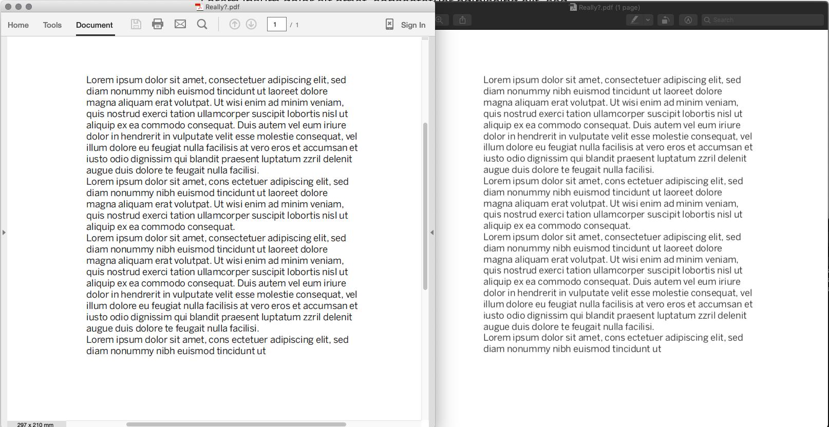 Links Acrobat, Rechts Vorschau. Probiert es aus. Mit jeglicher Datei.