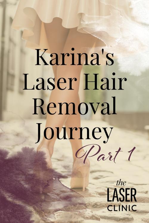 Karina's Laser Hair Removal Journey.png
