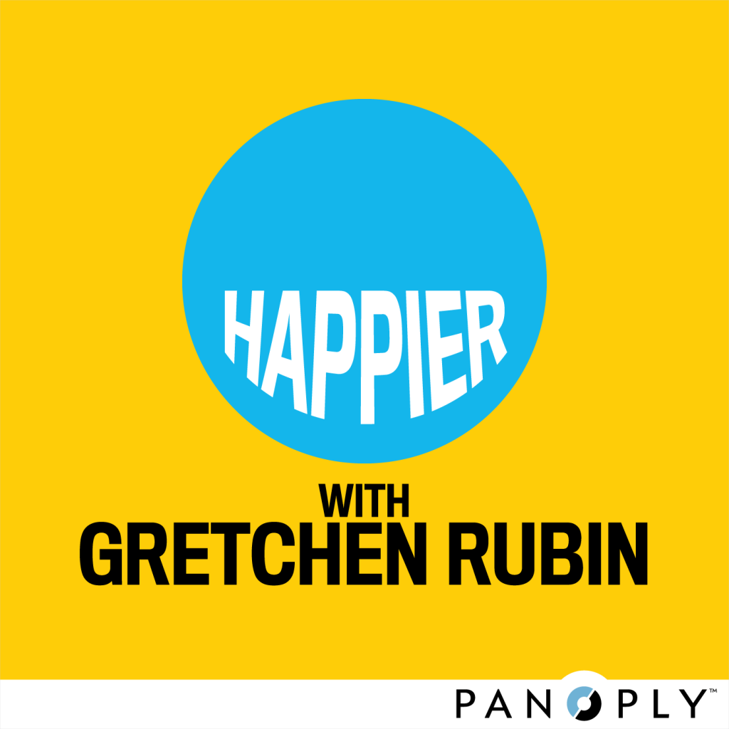 Check out Gretchen's Podcast - Gretchen and her sister Elizabeth talk about tips on how to be happier in life--they include Try This at Home as well as Happiness Demerits and Gold Stars!