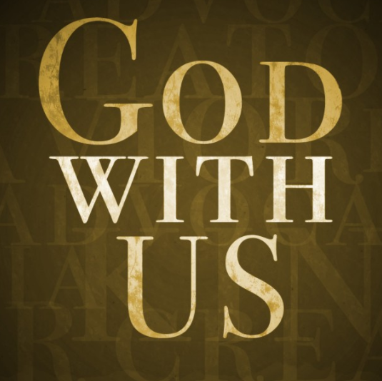 God is With Us - Always