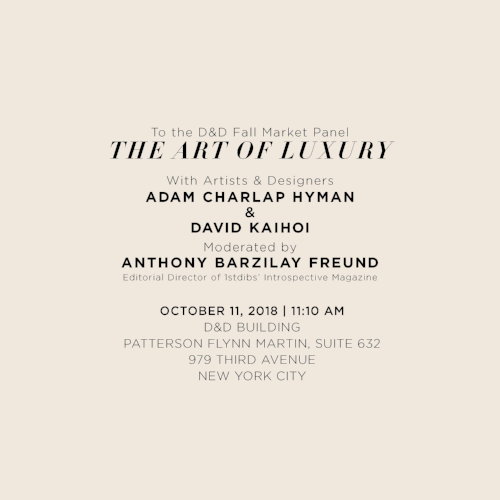 10-04-2018  Principal Adam Charlap Hyman will be speaking with fellow designer David Kaihoi on the D&D's Fall Market Panel,  The Art of Luxury , moderated by Anthony Barzilay Freund, editor of 1stdibs'  Introspective Magazine . Adam will discuss the firm's understanding of what luxury means today and how it is a part of CHH's architecture and design practice. The event will take place in Patterson Flynn Martin's showroom (Suite 613) at the Design & Decoration Building at 979 Third Avenue, New York, on October 11th, 2018 at 11:10 AM.
