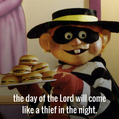the day of the Lord will come like a thief in the night..png