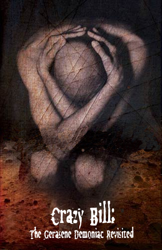 image:  Crazy Bill: The Gerasene Demoniac Revisited – a poem by Tim Melton