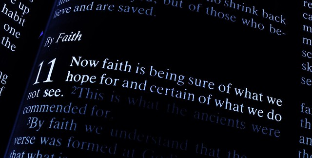image:  Hebrews Eleven Verse One by Jonathan Lin on Flickr