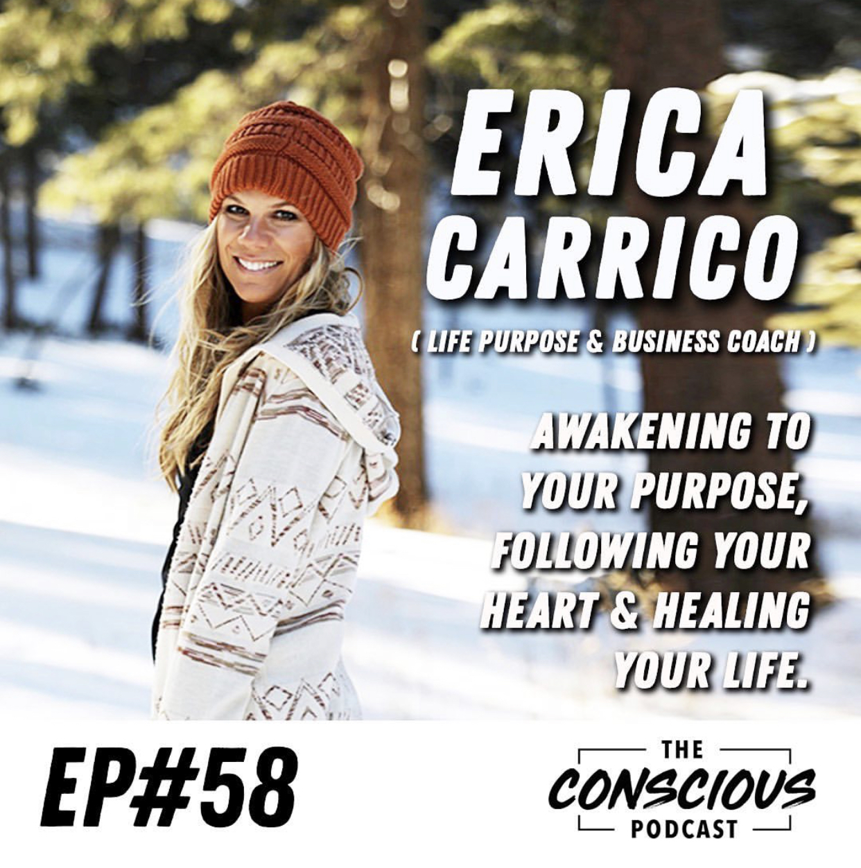Erica Carrico The Conscious Podcast.jpg