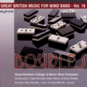 Doubles, RNCM Wind Orchestra Oboe Paul Goodey - Avedisyan