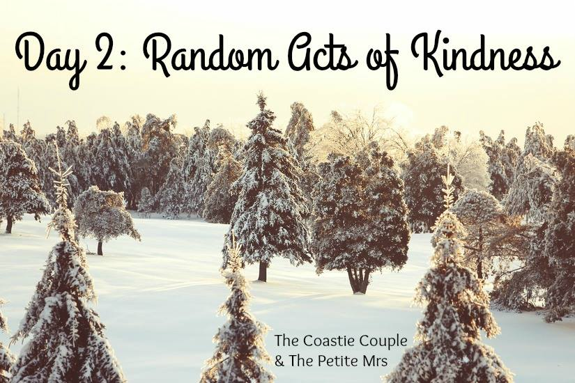 Day 2: Random Acts of Kindness