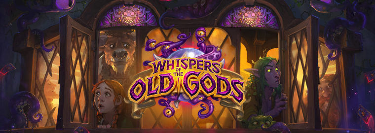 hearthstone_Whispers_of_the_Old_Gods_banner.png