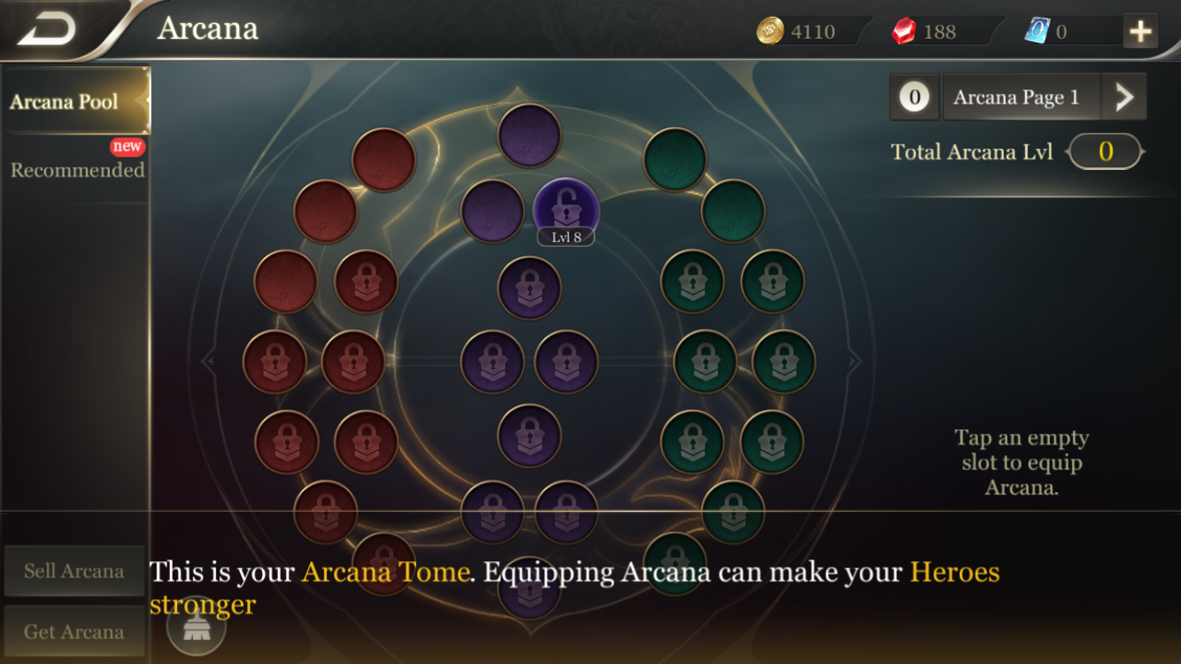 The Arcana Pool is used to make Hero stats stronger.