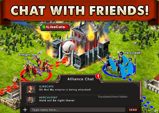 A unique feature of Game of War is that chat is translated from other languages into the language the player is playing in.