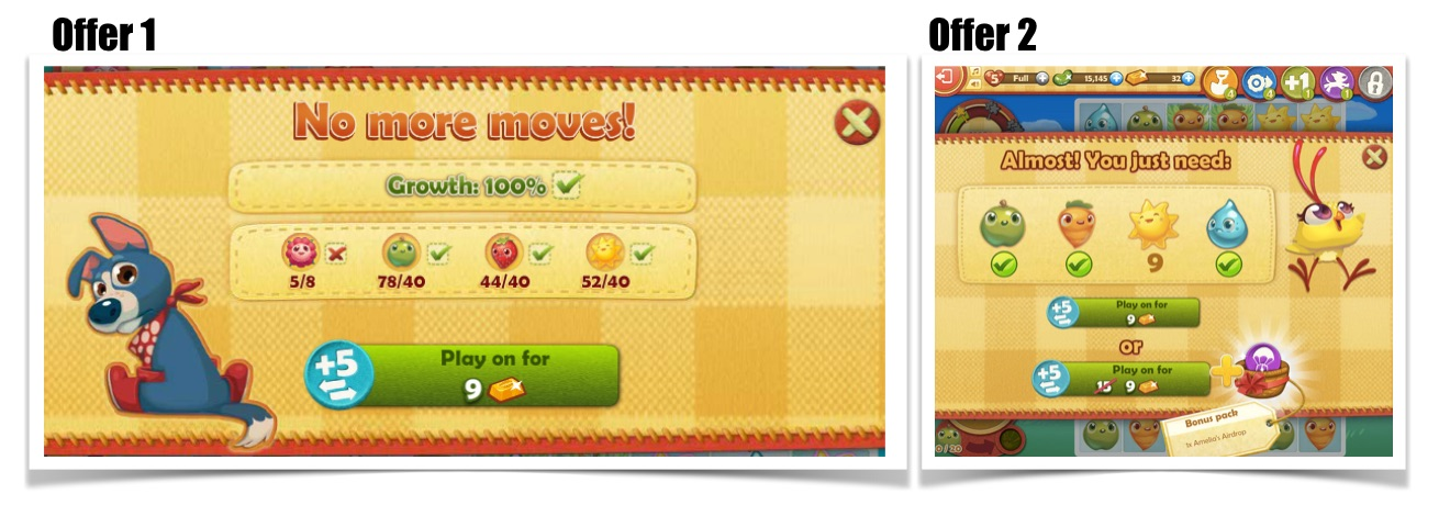 In in King's Farm Heroes Saga the first offer when player runs out of moves is 5 moves for 9 gold . However, if the player doesn't convert, they will receive a discounted counter-offer next time they run out of moves.