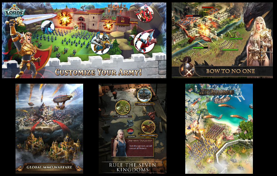 ^ Some breakout 4X games over the last 18 months going clockwise include Lords Mobile (IGG), King of Avalon (Fun Plus), War and Order (Camel Games), Game of Thrones: Conquest (Warner Bros), and Guns of Glory (also Fun Plus).