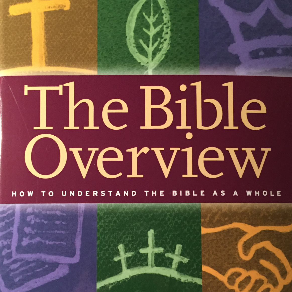 The Bible Overview