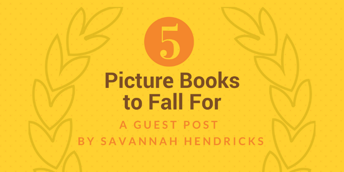 5 picture books to fall for.png