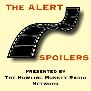 The Alert Spoilers! - Discussions and debates on everything pop culture. A fluctuating crew of Alert Spoilers will make their lists of the best or worst pop culture has to offer, and then duke it out with their co-hosts. Stay alert!