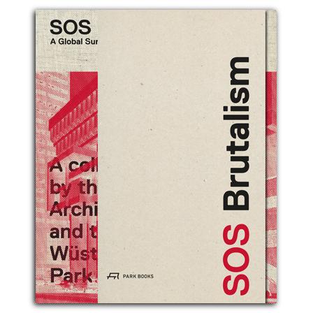 9783038600756_SOS-Brutalism_VS_EN-mit-Banderole.jpg