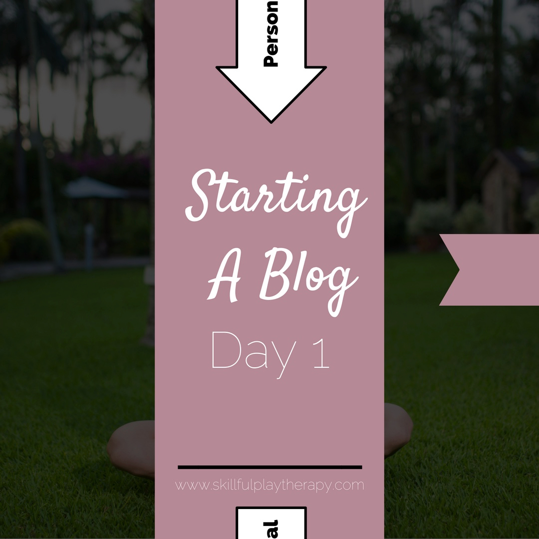 Starting A Blog- Day 1