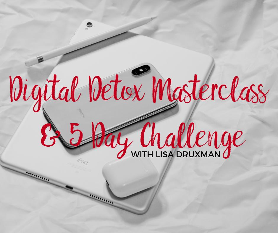 Digital Detox Masterclass & 5 Day Challenge.png