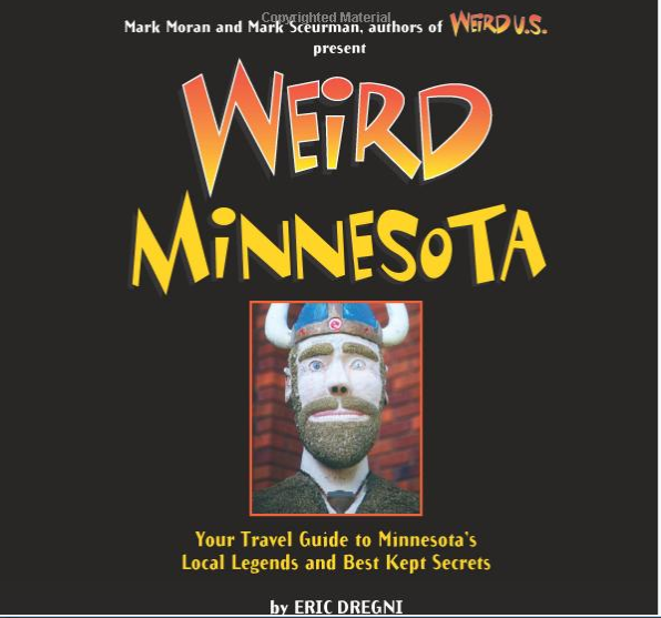 2018-08-10 06_33_46-Weird Minnesota_ Your Travel Guide to Minnesota's Local Legends and Best Kept Se.png