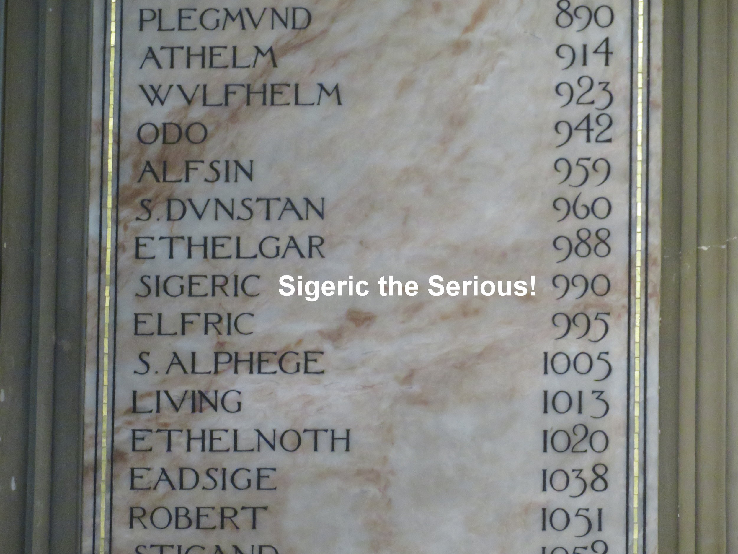 That's our man! It was Archbishop Sigeric who documented his route from Rome to Canterbury back in 990AD, the path we now call the Via Francigena. We found his name on the list of Archbishops of Canterbury.