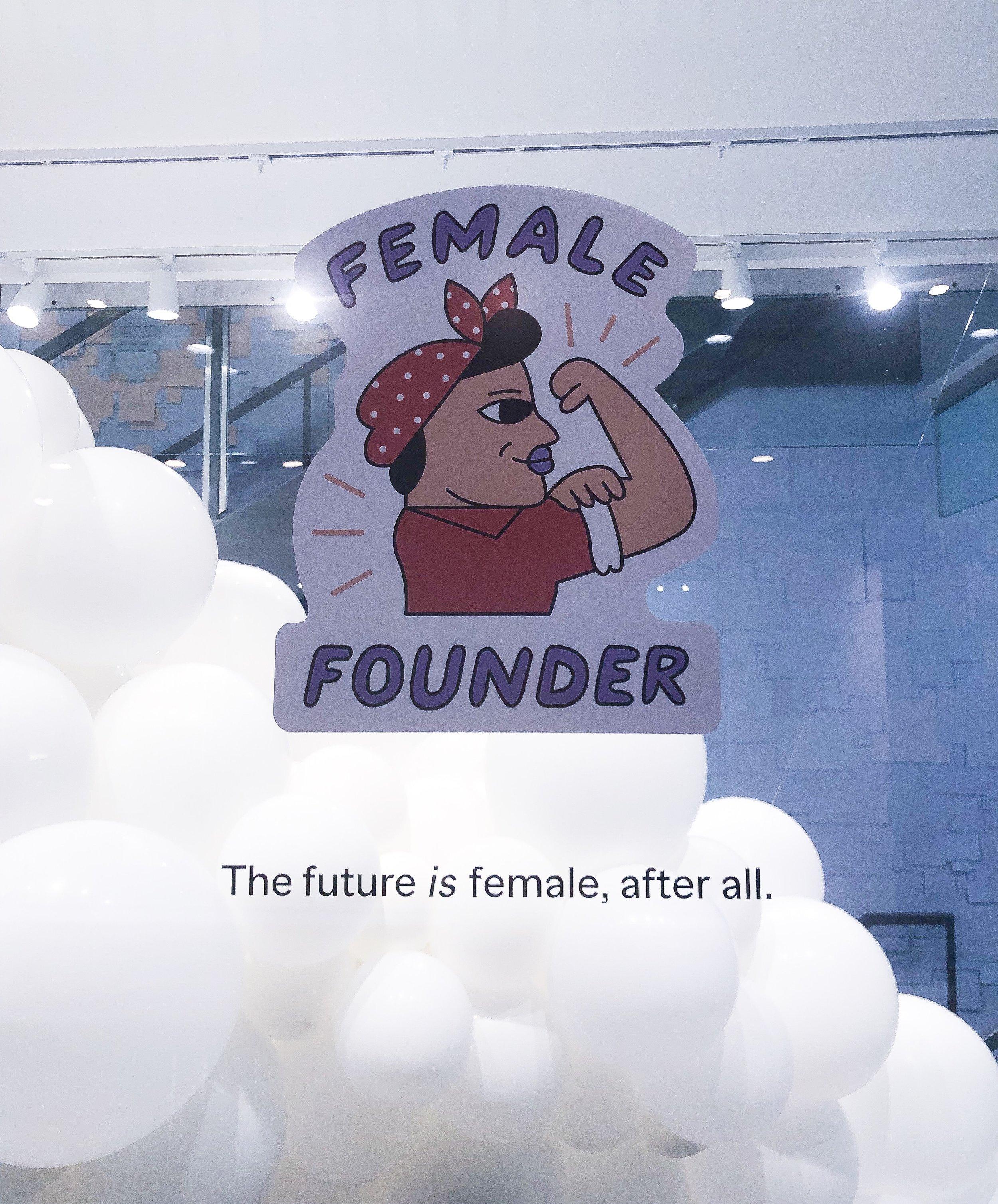 Female founder!