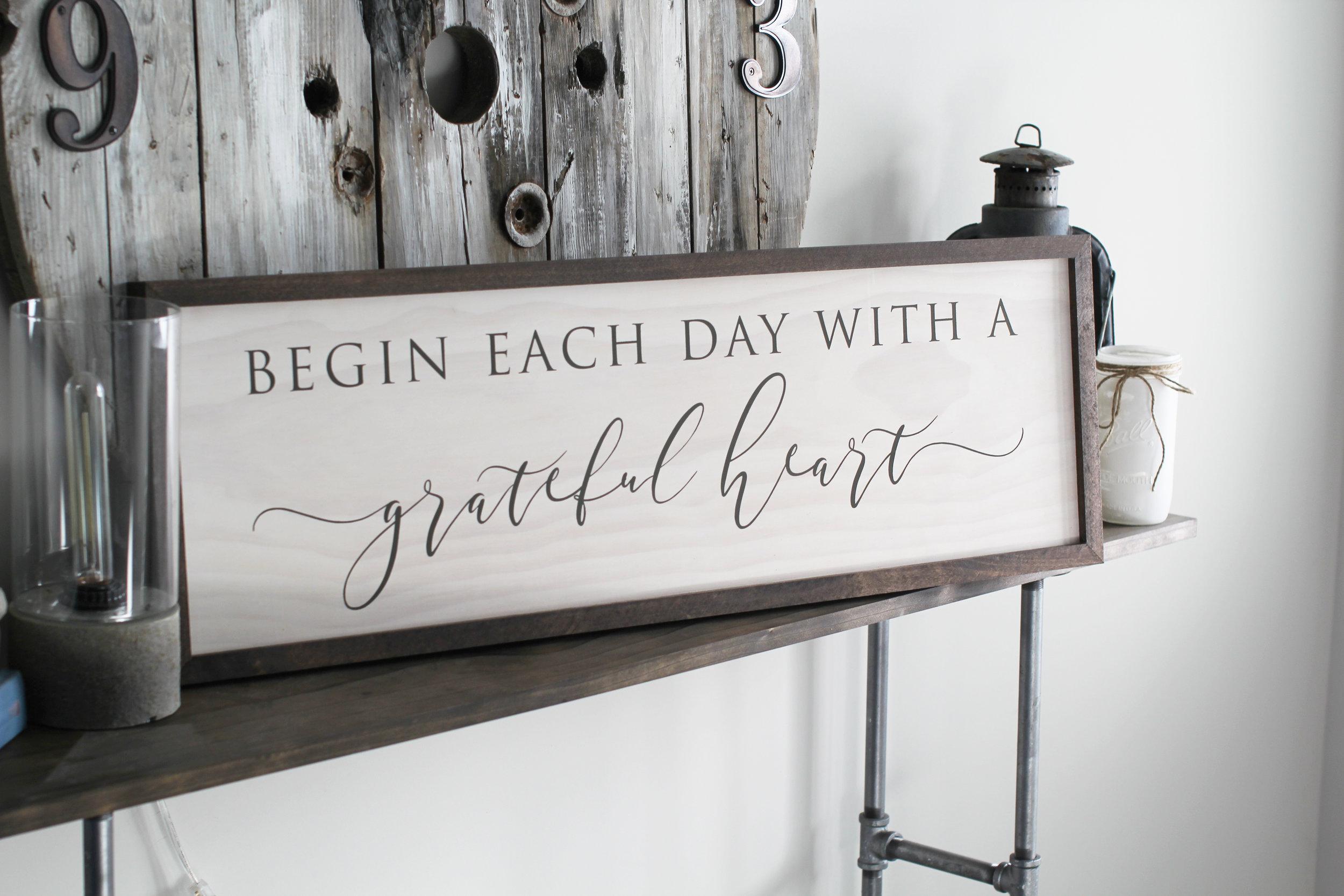 Begin Each Day With A Grateful Heart.jpg