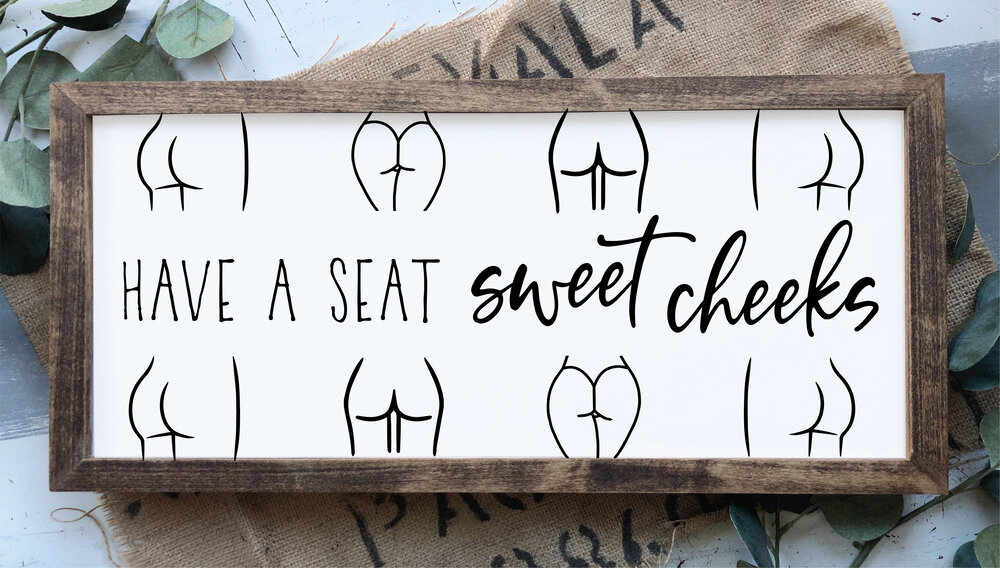 Have A Seat Sweet Cheeks Funny Bathroom Decor Framed Sign Scc 96 Sweet Carolina Collective