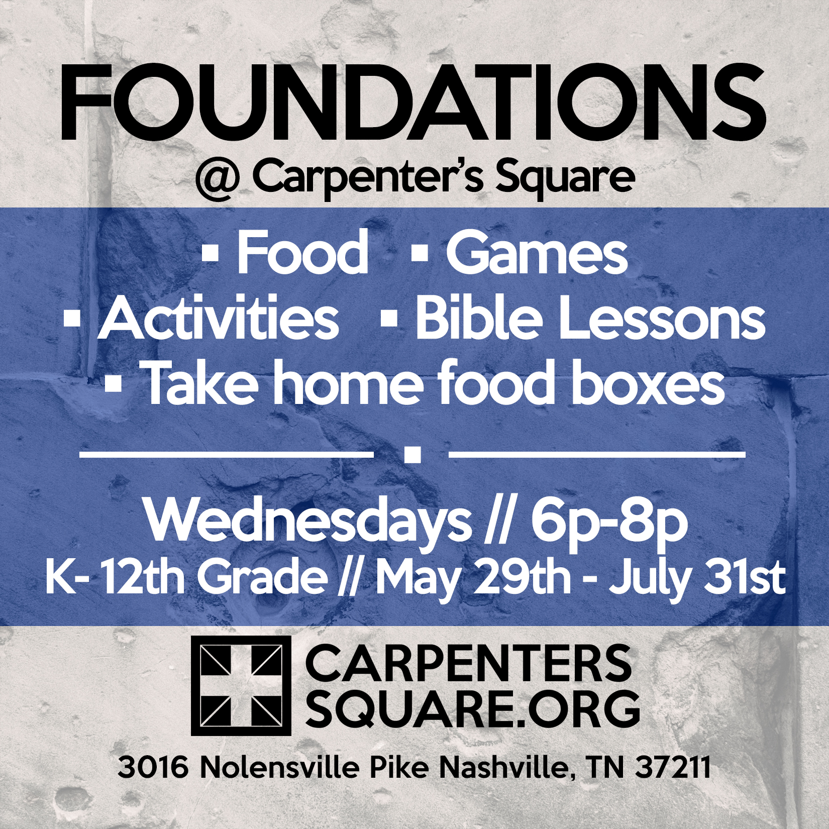 Foundations - Join us every Wednesday from 6p-8p starting May 29th for our Foundations program. Foundations is a program for youth K-12th grade. We will have food, games, activities, Bible lessons and more! Come on out!If you would like to sponsor pizza one evening during the summer please let us know!