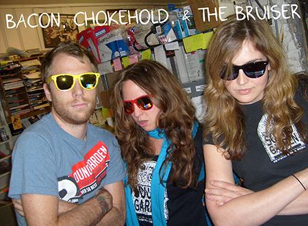 Bacon, Chokehold, The Bruiser.jpg