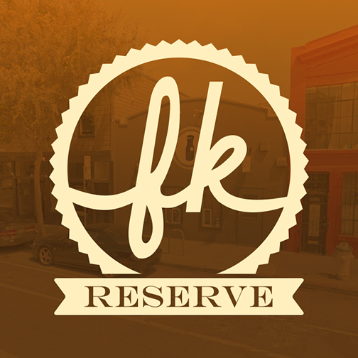 FK Reserve in SOMA  - 1123 Folsom St. @ 7th inside Trademark
