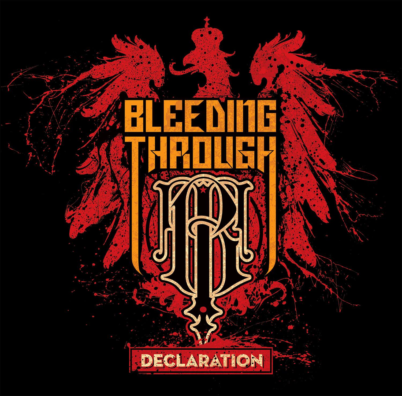 Bleeding Through: Declaration