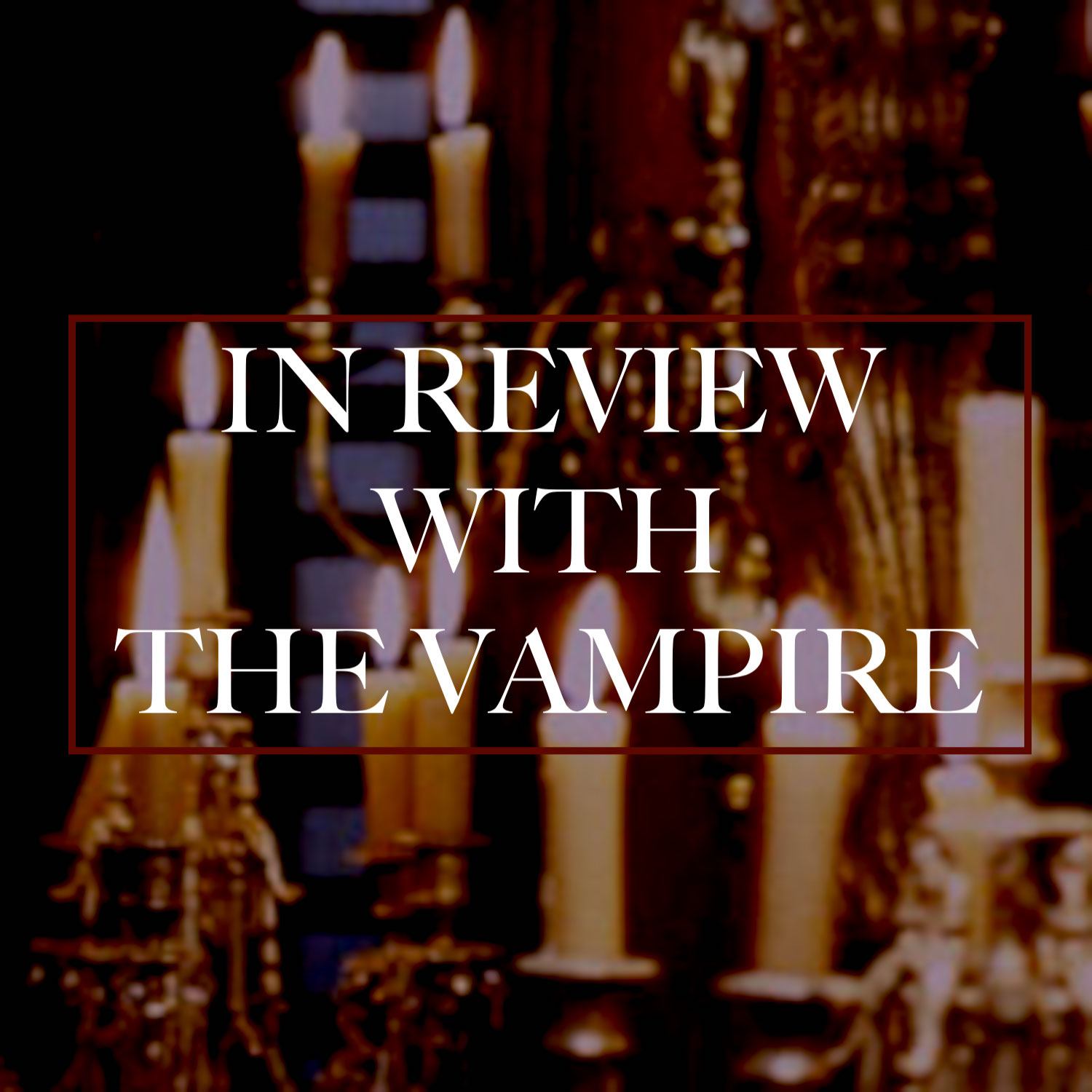 in review with the vampire.jpg