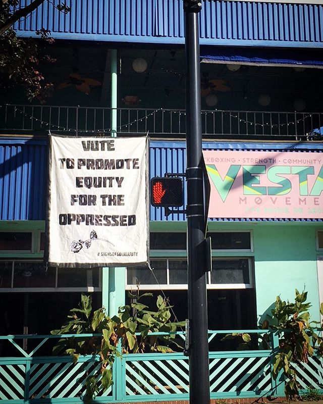 """""""Vote to promote equity for the oppressed"""" Banner by @sugamuxi.poppy at @vestamovement  This November 7th, take your vote to the polls!"""